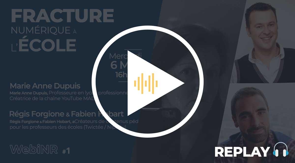 Image illustrant le replay audio du WebiNR 1 - Fracture Numérique à l'école